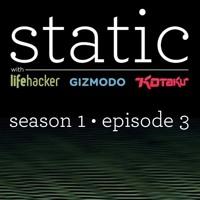 Static Season One Episode Three