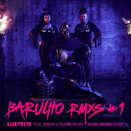 Gato Preto feat. Edu K - Barulho (Kush Arora Remix)
