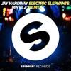 Jay Hardway - Electric Elephants (MRVLZ Remix)