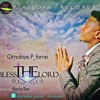 omolayo_Pfame - Bless The Lord [www.onetwolyrics.blogspot.com]