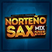 Norteño Sax Mix 2015 - Light Mix