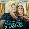 PARECE QUE O VENTO - (part. Ivete Sangalo) Wesley Safadão