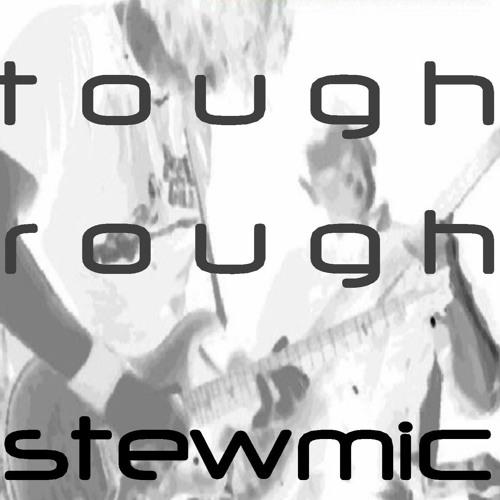tough rough - Samples