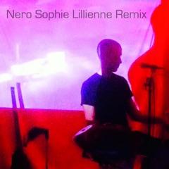 Nero Sophie Lillienne Remix, Bonus Track, Free Download