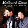 Matheus e Kauan - Que Sorte A Nossa (Anler Menezes Cover) Portada del disco