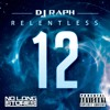 DJ Raph - Relentless 12 @RaphRelentless