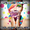 Kross Well - Colors Of Life (OUT NOW) [Noize Bangers Records]