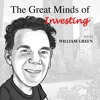 EP39: PART II - THE GREAT MINDS OF INVESTING - WITH WILLIAM GREEN