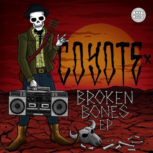 Coyote apresenta: Broken Bones EP