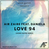 Air Zaire feat. Daniela- Love 94 (Adam Foster Remix)