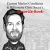 EP50: CURRENT MARKET CONDITIONS AND BILLIONAIRE CHRIS SACCA'S FAVORITE BOOK