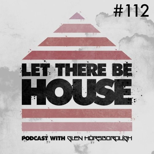 LTBH Podcast With Glen Horsborough #112