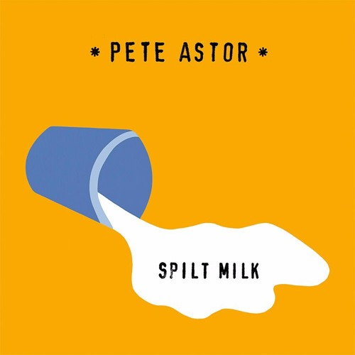 Pete Astor - Really Something