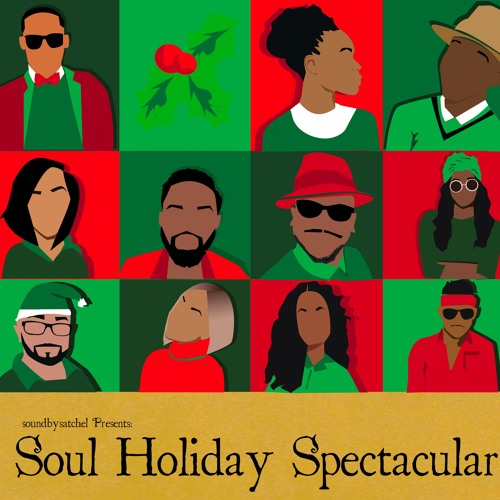 SoundBySatchel presents Soul Holiday Spectacular