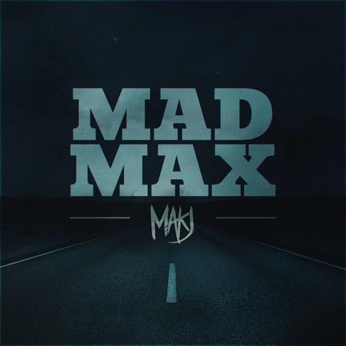 MAKJ - MAD MAX (Original Mix)