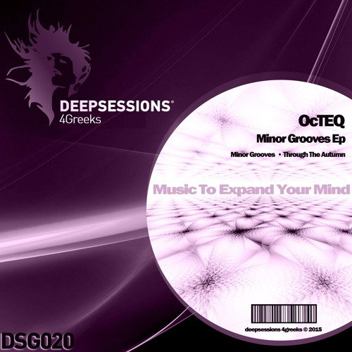 DSG020 OcTEQ - Minor Grooves Ep - OUT Now @ Beatport