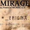 Mirage(Original Mix) - A Tribute to Enigma (25 Years of MCMXC a.D. )Free Download