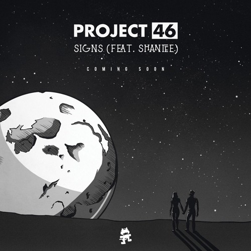 Project 46 feat. Shantee - Signs
