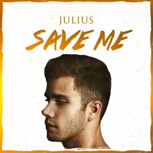 Julius - Save Me