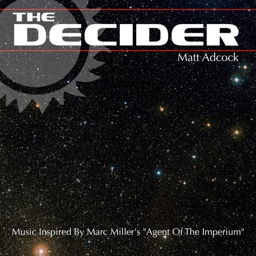 "Music Inspired By Marc Miller's ""Agent Of The Imperium"""