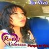 Romy Vanessa - Porque Te Vas (En Vivo 2014)