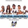 PIWO Records & MAFIA RepubliQ - Ou Pa Anyen Prod. By MK Beatz