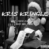 Kris Kringle (feat. Papa Chunkey And Big Mike)
