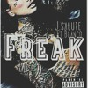 J Salute &  Blanco - Freak (Prod. by Ring Deng)-1.mp3