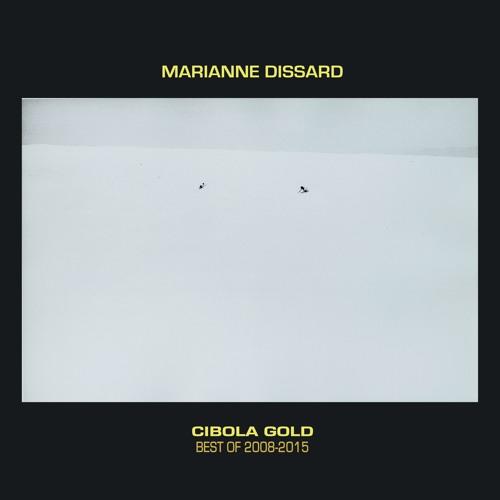 Les Draps Sourds (L'Entredeux) - Cibola Gold : Best Of 2008-2015 - Marianne Dissard