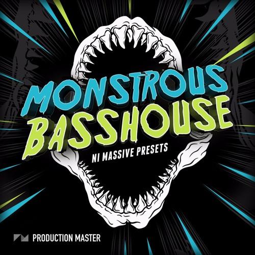 Monstrous Bass House - NI Massive presets