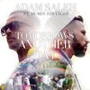 Tomorrow's Another Day - Adam Saleh (feat. Mumzy)