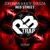 Zorqman & Kate Quesza - Red Street (Original Mix) OUT NOW
