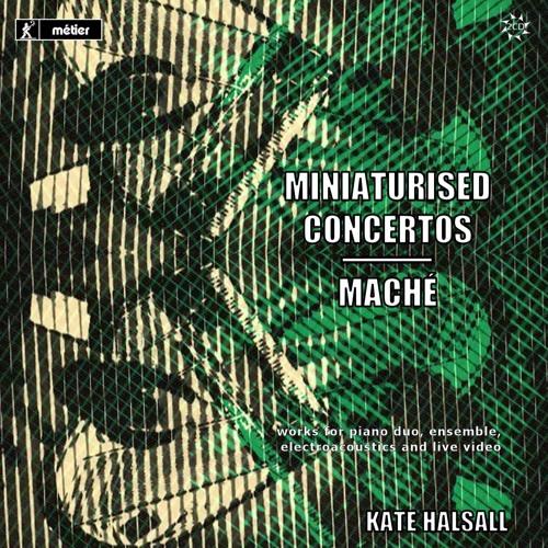 Miniaturised Concertos | Maché album