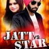 New Songs || Jatt vs Star || Daljit Goraya Rani Randeep