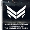 Headhunterz & Crystal Lake vs. Reunify (feat. KiFi) - The Universe Is Ours