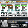 Free Future House Ableton Template [100% Royalty Free Ableton Project, Samples]
