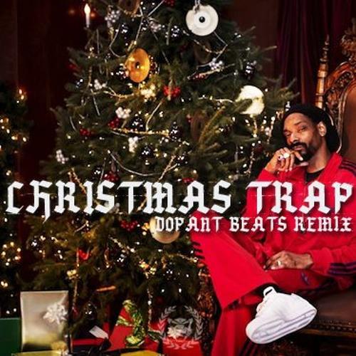 Christmas Trap (Dopant Beats Remix) by Trap Music HD | Free Listening on SoundCloud