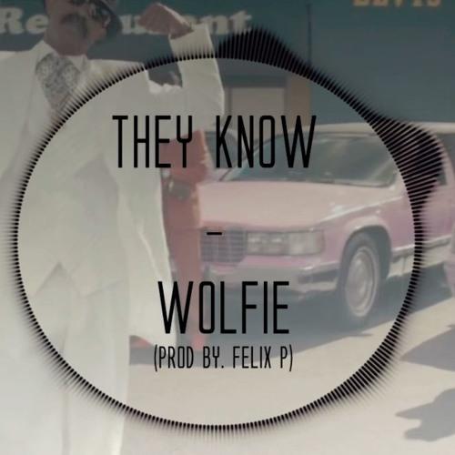 They Know (Prod By. Felix P)