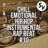 Chill Emotional Hip Hop Instrumental Rap Beat #10