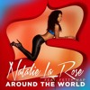 Natalie La Rose - Around The World ($WI$$ REMIX)-(Stevie G Bootleg)