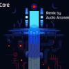 The Core Remix
