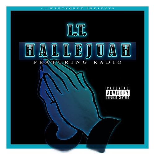 Hallejuah by L.T. ft Radio