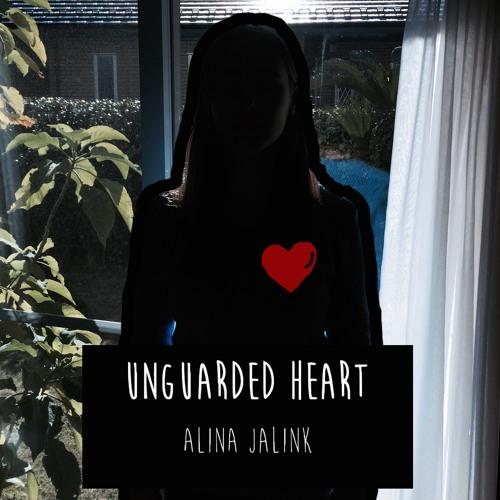 Unguarded Heart - Alina Jalink
