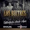 Los Buitres (Con Banda) [Epicenter] [DJLopez]