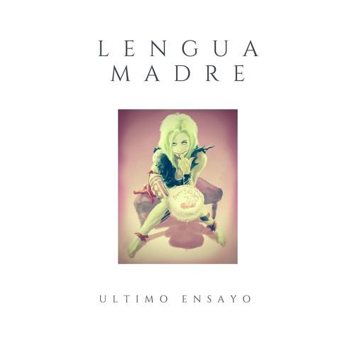 Lengua Madre - Munequito De Cristal (Ultimo Ensayo)