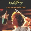 One moment in time - Whitney Houston covered