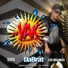 Da Brat  Feat. Sage The Gemini & Eric Bellinger - #YAK (You Already Know) - Extended By DJ BAH SN