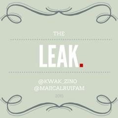 The Leak - Majical & Kwakz