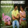 Ethu Kari Ravilum Instrumental - Banglore Days