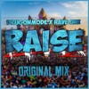 DrugONmode X Rave One - Raise (Original Mix)CLICK BUY TO FREE DL mp3